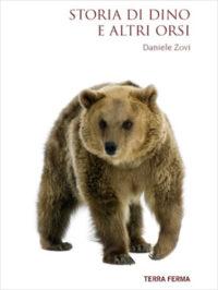 Storia di Dino e altri orsi