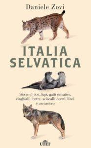 L'Italia è sempre più selvatica @ Biblioteca Civica di Sedico